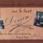 FRAD018_084. Fernand FRISON : Aventure de deux petits garçons sur le front